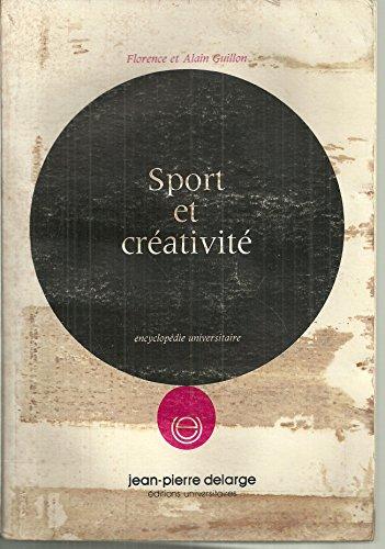 Sport et créativité (Encyclopédie universitaire)