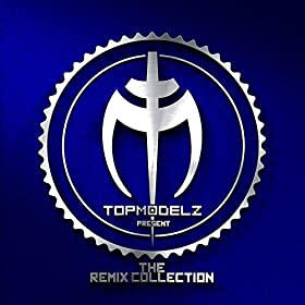 Topmodelz-The Remix Collection