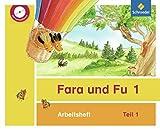 Fara und Fu - Ausgabe 2013: Arbeitshefte 1 und 2 mit CD-ROM (inkl. Schlüsselwortkarte)
