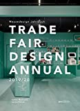 Trade Fair Design Annual 2019/20: Messedesign Jahrbuch 2019/20 - Sabine Marinescu, Janina Poesch