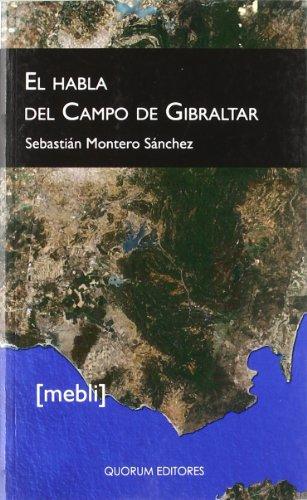 El habla del Campo de Gibraltar por Sebastián Montero Sánchez