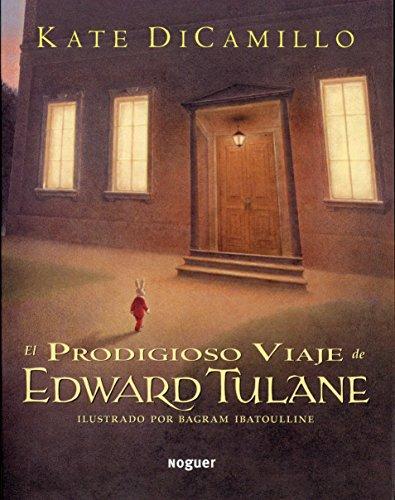 El Prodigioso Viaje de Edward Tulane por Kate DiCamillo