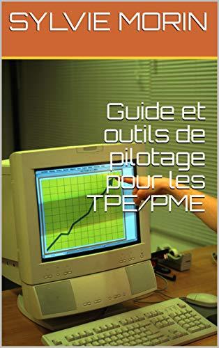 Couverture du livre Guide et outils de pilotage pour les TPE PME