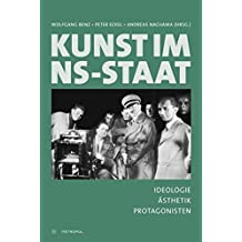 Kunst im NS-Staat: Ideologie – Ästhetik – Protagonisten