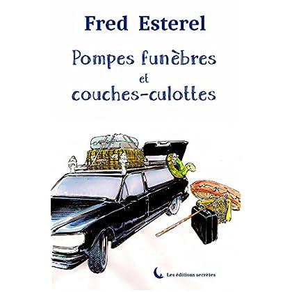 Pompes funèbres et couches-culottes (Collection du Capharnaüm)
