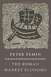 Roman Market Economy (Princeton Economic History of the Western World)