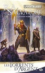 Les Royaumes oubliés - La Légende de Drizzt, tome 5 : Les Torrents d'argent