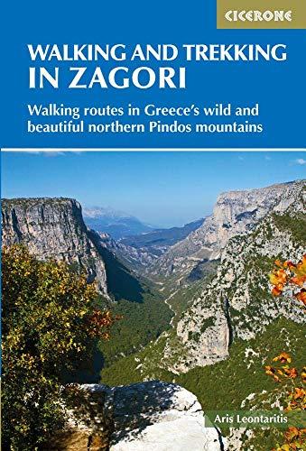 Walking and Trekking in Zagori: 37 days walking in Greece's wild and beautiful northern Pindos mountains (Cicerone Walking and Trekking Guides)