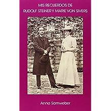 Mis Recuerdos De Rudolf Steiner Y Marie Von Sivers