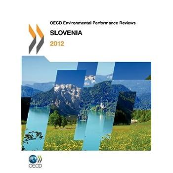 OECD Environmental Performance Reviews : Slovenia 2012