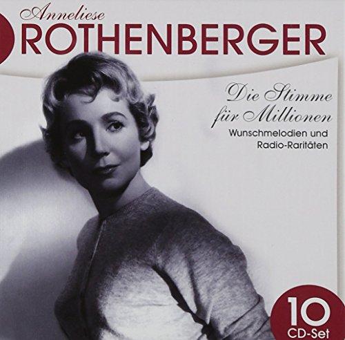 Anneliese Rothenberger : Die Stimme Fur Millionen
