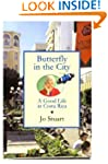 Butterfly in the City: A Good Life in...