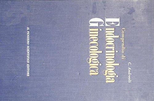 Compendio di endocrinologia ginecologica