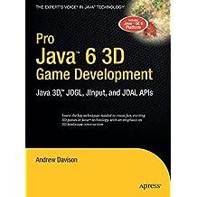 Pro Java 6 3D Game Development: Java 3D, JOGL, JInput and JOAL APIs (Expert's Voice in Java) by Andrew Davison (2007-04-25)