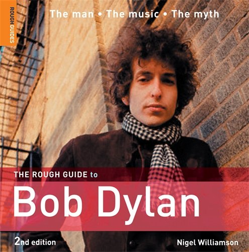 The Rough Guide to Bob Dylan (Rough Guide Music Guides)