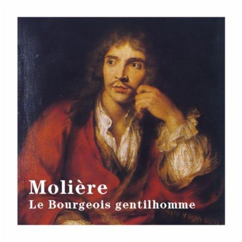 Le bourgeois gentilhomme: Acte III, Scène 12 (Monsieur Jourdain, Madame Jourdain, Cléonte, Lucile, Covielle, Nicole)