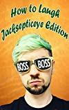 How to Laugh! Jacksepticeye Edition