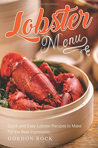 lobster-menu-quick-and-easy-lobster-recipes-to-make-for-the-best-impression