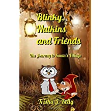 Blinky, Nutkins and Friends: The Journey to Santa's Village