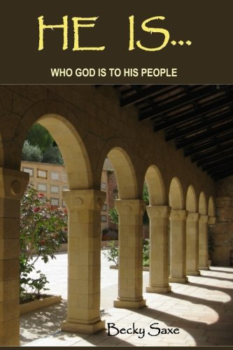 He Is: Who God is to His People