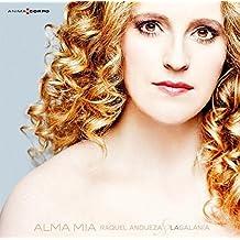 Alma Mía: Arias De Óperas Y Sinfonías De Antonio Cesti ; Raquel Andueza, Soprano. La Galanía. Jesús Fernández Baena, Tiorba Y Dirección