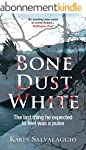 Bone Dust White (English Edition)