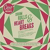Caro Emerald Presents: Drum Rolls & Heart Breaks