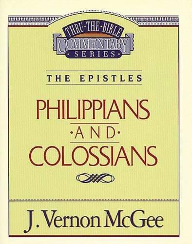 Philippians Colossians Thru The Bible