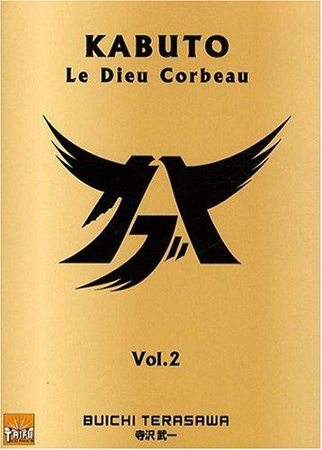 Kabuto - Le Dieu Corbeau Vol.2
