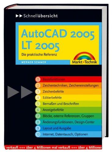 AutoCAD 2005/LT 2005: Die praktische Referenz (Schnellübersichten)