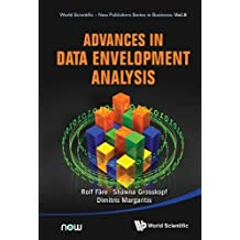 ADVANCES IN DATA ENVELOPMENT ANALYSIS (World Scientific-now Publishers Series in Business, Band 8)