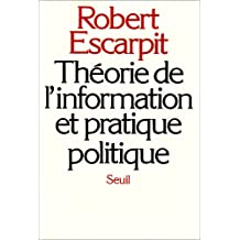 Théorie de l'information et pratique politique
