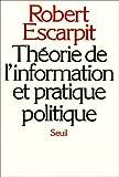 Théorie de l'information et pratique politique...