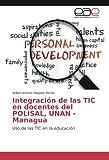 Integración de las TIC en docentes del POLISAL, UNAN - Managua: Uso de las TIC en la educación