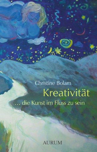 Kreativität - die Kunst im Fluss zu sein