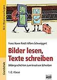 Bilder lesen, Texte schreiben: 1./2. Klasse - Kopiervorlagen