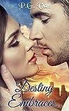 Destiny Embraces.. (The Pure Destiny Series Book 2)
