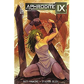 Aphrodite IX: Rebirth Volume 2 (New Edition)