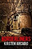 Borderliners by Kirsten Arcadio