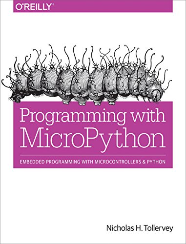 Programming with MicroPython: Embedded Programming with Microcontrollers and Python (English Edition)