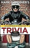 The Bathroom Book of Motorcycle Trivia