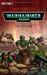 Das Attentat: Warhammer 40.000-Roman
