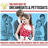 The Best Of Dreamboats And Petticoats