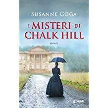 I misteri di Chalk Hill (Italian Edition)