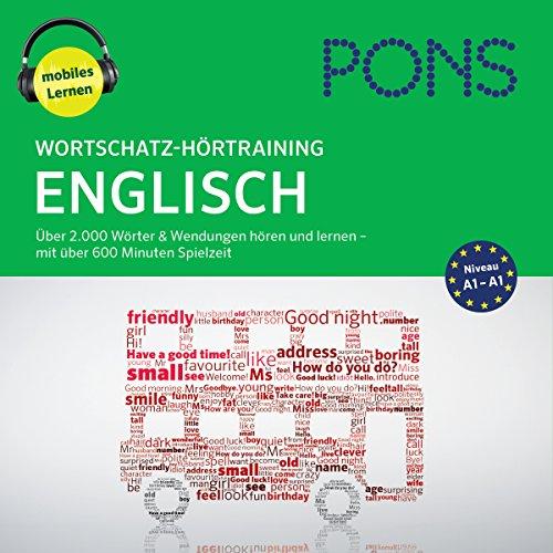 Wortschatz-Hörtraining Englisch: Über 2.000 Wörter & Wendungen hören und lernen