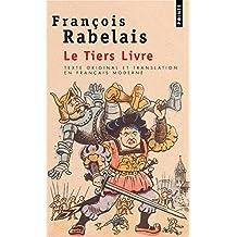 Le Tiers Livre (texte original et translation en français moderne)