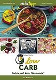 mixtipp Low Carb: Kochen mit dem Thermomix: Kochen mit dem Thermomix