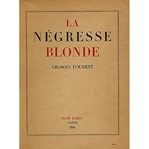 La négresse blonde / EO / Fourest, Georges / Réf: