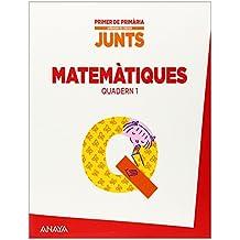 Aprendre és créixer junts 1r. Quadern de Matemàtiques 1. - 9788467846744