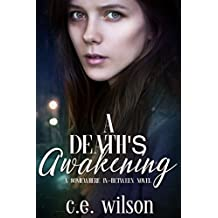 A Death's Awakening: Episode Three in the Somewhere In-Between Series: A Dystopian/Paranormal Romance Series (English Edition)